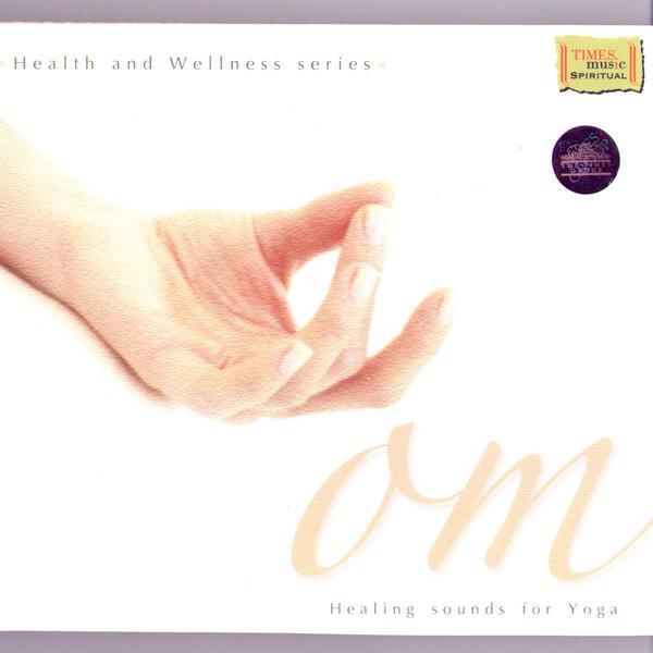 OM - Healing Sounds for Yoga - Pt Bhavani Shankar (Spiritual