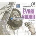 Evari Bodha (Classical Vocal Live) - KJ Yesudas Audio CD