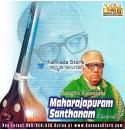 Gems Of Thyagaraja - Maharajapuram Santhanam Audio CD