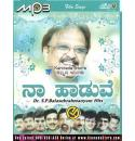 Naa Haaduve - SP Balasubrahmanyam Hits MP3 CD