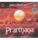 Prarthana - Daily Prayers (Sanskrit Devotional) Audio CD