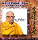 Rapturous Delights - Maharajapuram Santhanam Audio CD