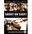 Shoot on Sight - 2007 DVD