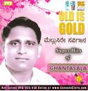 Ghantasala Super Hit Songs from Kannada Films MP3 CD