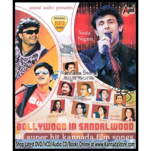 Bollywood In Sandalwood - Latest Kannada Film Songs MP3 CD