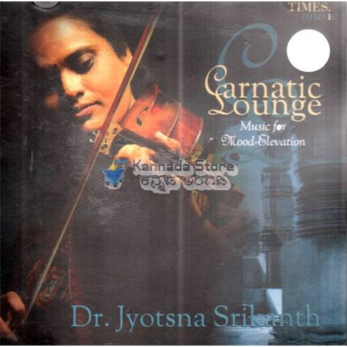 Carnatic Lounge (Violin Fusion) - Dr. Jyotsna Srikanth Audio CD