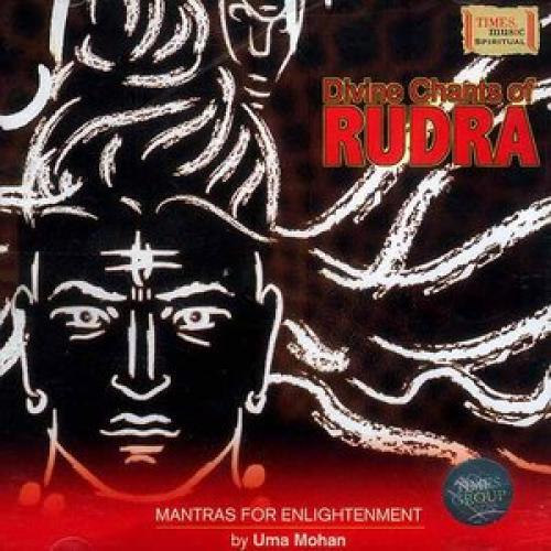 Divine Chants of Rudra - Uma Mohan (Spiritual) Audio CD