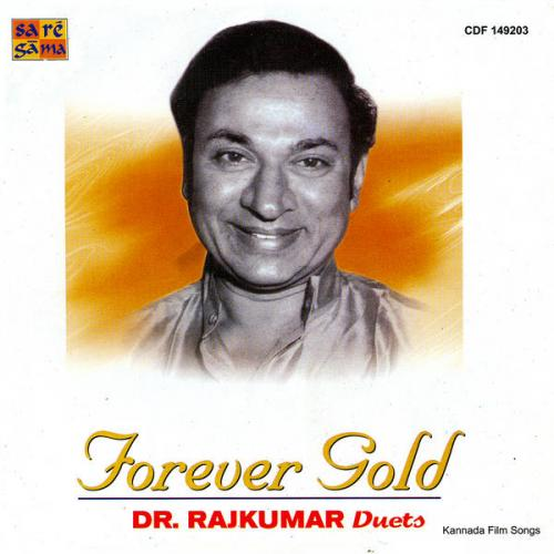 Forever Gold - Dr. Rajkumar Duets Film Songs Audio CD