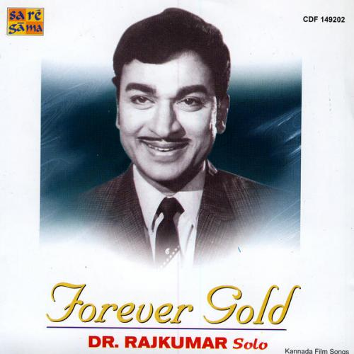 Forever Gold - Dr. Rajkumar Solos Film Songs Audio CD