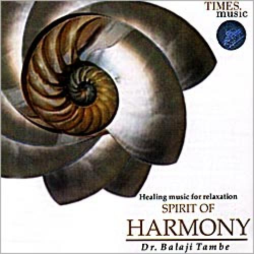 Dr. Shri Balaji Tambe - Spirit of Harmony (Spiritual) Audio CD