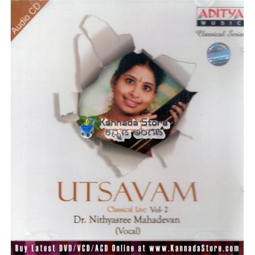 Utsavam Vol 2 - Nithyasree Mahadevan (Classical Vocal) Audio CD