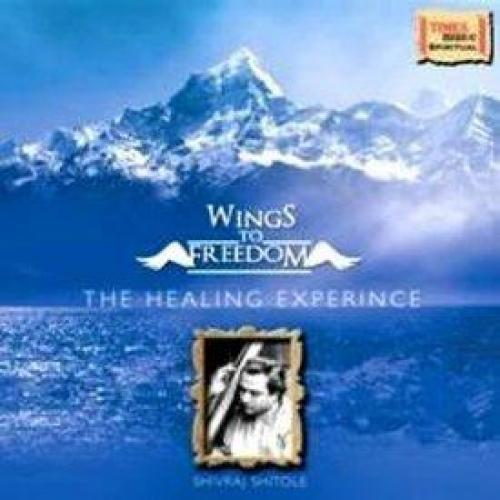 Wings To Freedom - The Healing Experience (Spiritual) Audio CD
