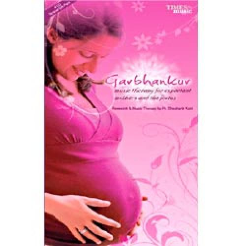 Garbhankur - Music Therapy For Expectant Mother And The Foetus