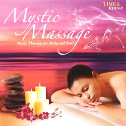 Mystic Massage - Music Therapy For Body and Soul (Spiritual) CD