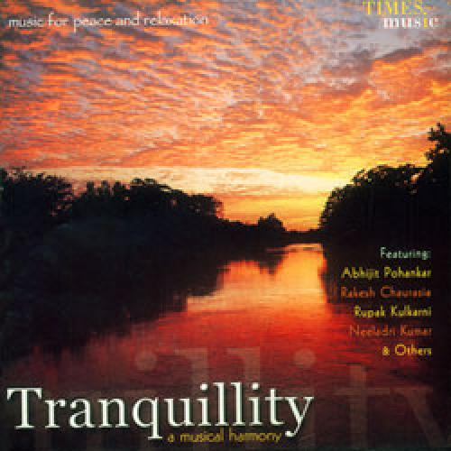Tranquillity - A Musical Harmony by Abhijit Pohankar Audio CD